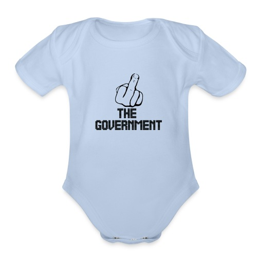 Fuck The Government - Organic Short Sleeve Baby Bodysuit
