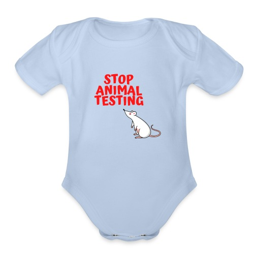 STOP ANIMAL TESTING - Defenseless Laboratory Mouse - Organic Short Sleeve Baby Bodysuit