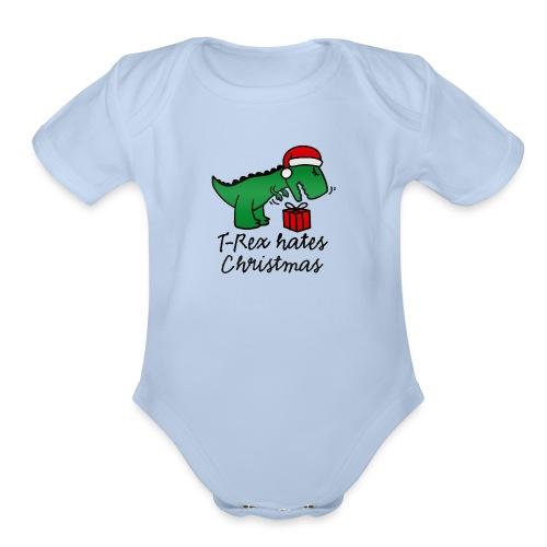 T Rex Hates Christmas - Organic Short Sleeve Baby Bodysuit