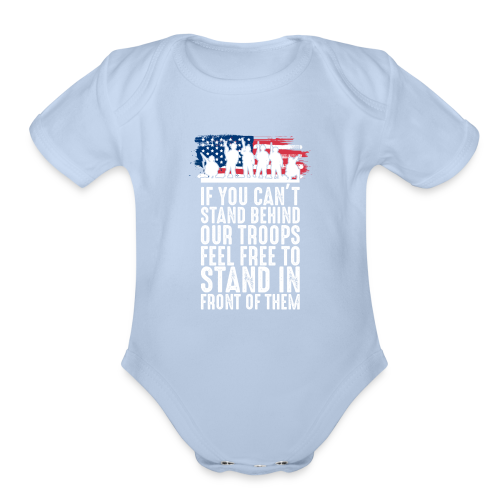 Stand Behind Our Troops - Organic Short Sleeve Baby Bodysuit