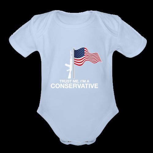 Trust Me I'm Conservative - Organic Short Sleeve Baby Bodysuit