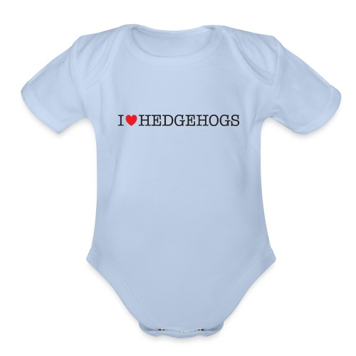 I Love Hedgehogs - Organic Short Sleeve Baby Bodysuit