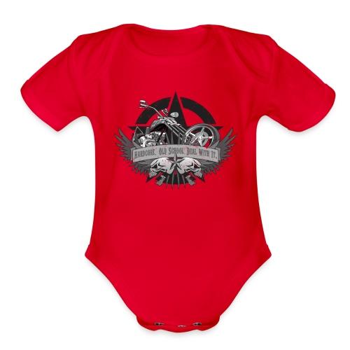 Hardcore. Old School. Deal With It. - Organic Short Sleeve Baby Bodysuit