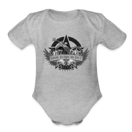 Hardcore. Old School. Deal With It. - Organic Short Sleeve Baby Bodysuit