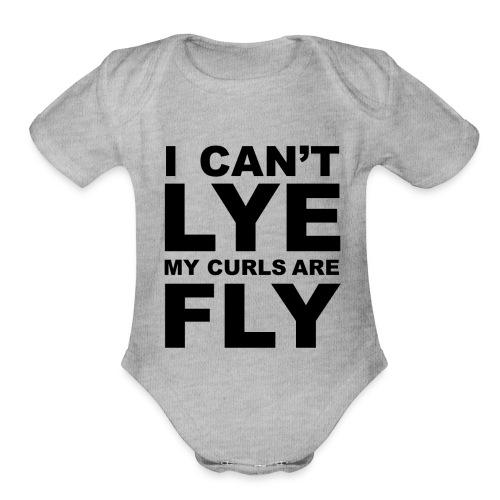 I Can't Lye My Curls Are Fly - Organic Short Sleeve Baby Bodysuit