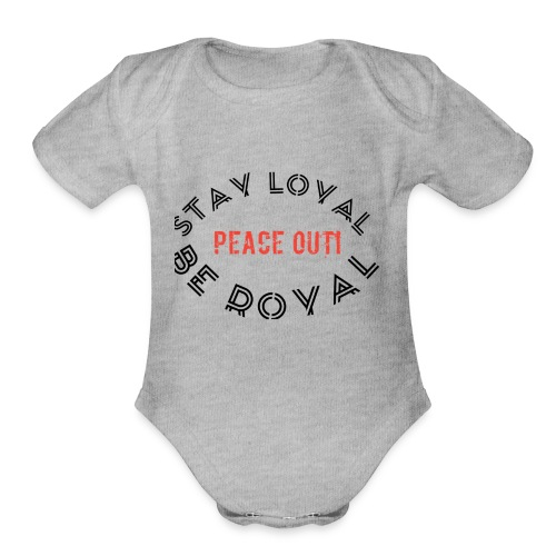 Peace out haters - Organic Short Sleeve Baby Bodysuit