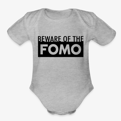 Beware of the FOMO - Organic Short Sleeve Baby Bodysuit