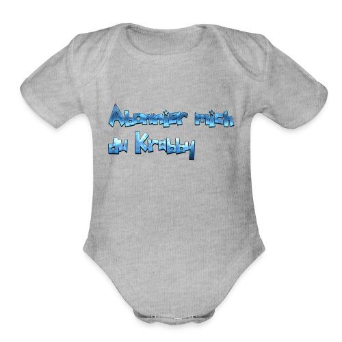 Itz_co11mme Abonnier mich du K**** - Organic Short Sleeve Baby Bodysuit