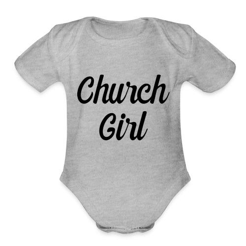 church girl - Organic Short Sleeve Baby Bodysuit