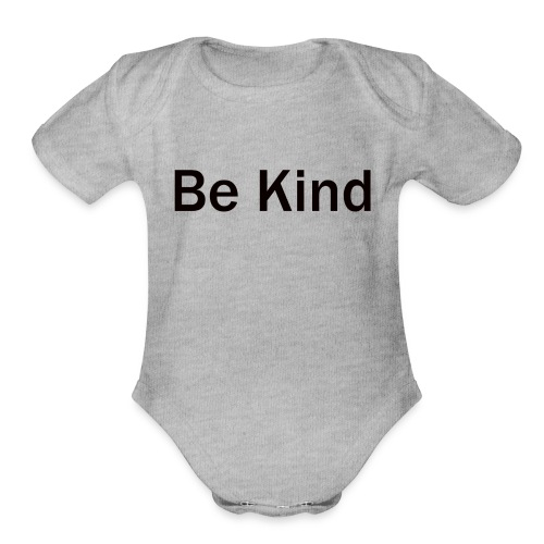 Be_Kind - Organic Short Sleeve Baby Bodysuit