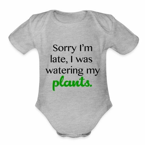 Sorry I'm Late - Organic Short Sleeve Baby Bodysuit