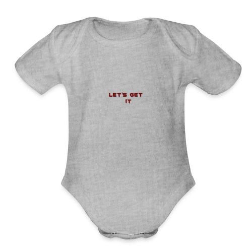 Let's Get It - Organic Short Sleeve Baby Bodysuit