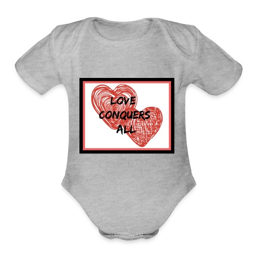 Love Conquers All - Organic Short Sleeve Baby Bodysuit