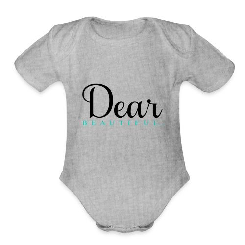 Dear Beautiful Campaign - Organic Short Sleeve Baby Bodysuit