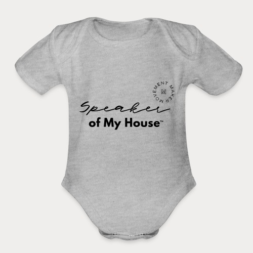 Speaker of My House - Organic Short Sleeve Baby Bodysuit