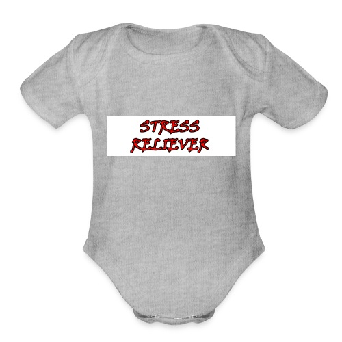 stress_relievers_shirt - Organic Short Sleeve Baby Bodysuit