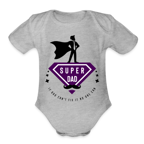 Father's Day - Organic Short Sleeve Baby Bodysuit