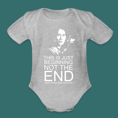 This is just beginning, not the end. - Organic Short Sleeve Baby Bodysuit