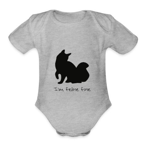 Im feline fine - Organic Short Sleeve Baby Bodysuit