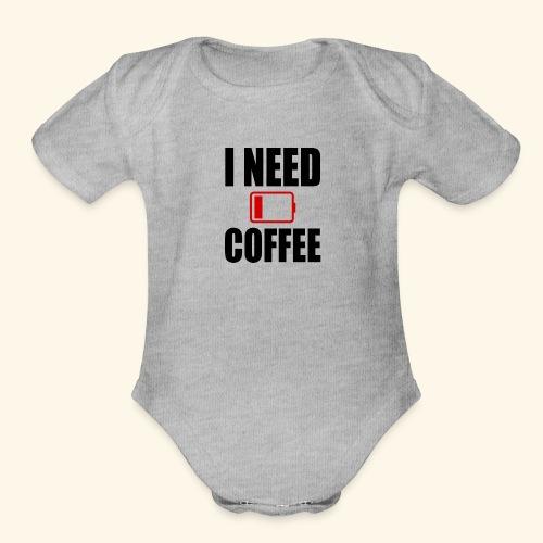 i need coffee black - Organic Short Sleeve Baby Bodysuit