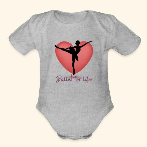 Ballet for life - Organic Short Sleeve Baby Bodysuit