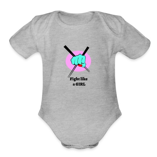 Fight like a girl - Organic Short Sleeve Baby Bodysuit