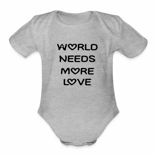 World Needs More Love - Organic Short Sleeve Baby Bodysuit