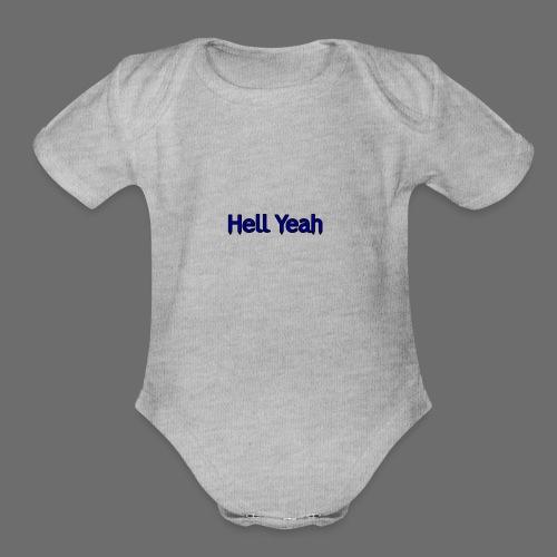 Hell Yeah - Organic Short Sleeve Baby Bodysuit