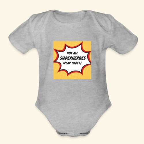 superhero no cape - Organic Short Sleeve Baby Bodysuit