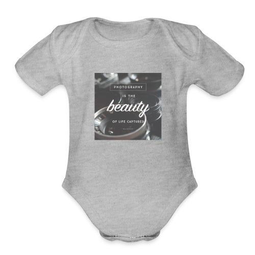 photograpy is beauty - Organic Short Sleeve Baby Bodysuit