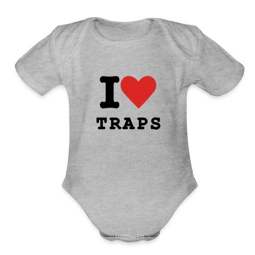 I Love Traps - Organic Short Sleeve Baby Bodysuit
