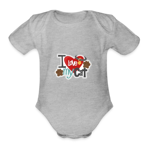 i love my cat - Organic Short Sleeve Baby Bodysuit