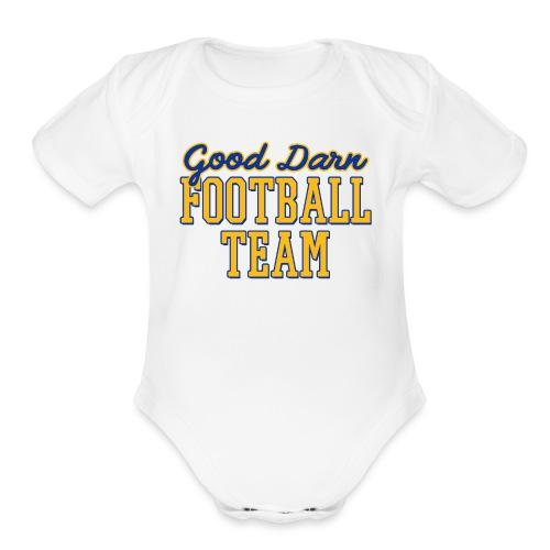 Good Darn Football Team - Organic Short Sleeve Baby Bodysuit