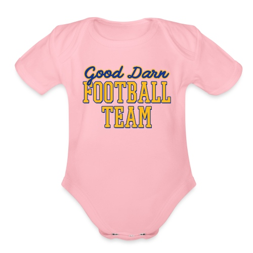 Good Darn Football Team - Organic Short Sleeve Baby Bodysuit