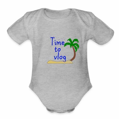 Time to Vlog - Creel Vlogs - Organic Short Sleeve Baby Bodysuit