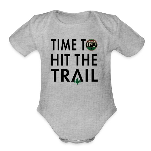 Time To Hit The Trail T-Shirt- Black Type - Organic Short Sleeve Baby Bodysuit