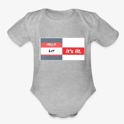 Every thing is lit - Organic Short Sleeve Baby Bodysuit