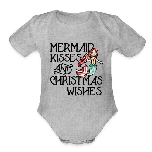 Mermaid kisses and Christmas wishes - Organic Short Sleeve Baby Bodysuit