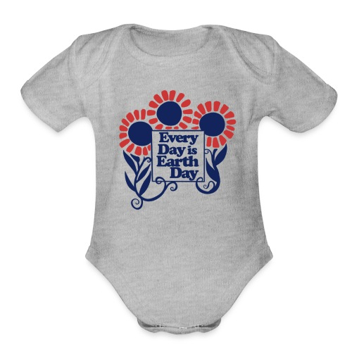 Every Day is Earth Day - Organic Short Sleeve Baby Bodysuit