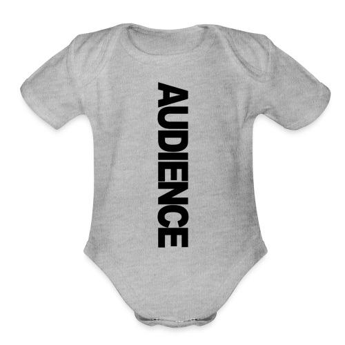 Audience iphone vertical - Organic Short Sleeve Baby Bodysuit
