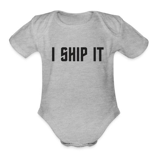 I Ship It Trek Shirt - Organic Short Sleeve Baby Bodysuit