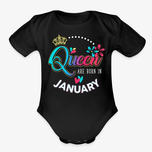 Queen are born in January - Organic Short Sleeve Baby Bodysuit