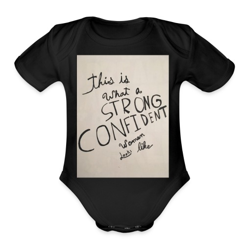 this is what a strong confident women looks like - Organic Short Sleeve Baby Bodysuit