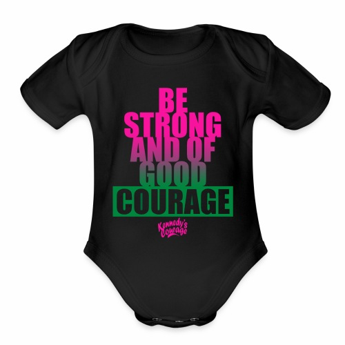 STRONG AND OF GOOD COURAGEF BOLD [PINK] - Organic Short Sleeve Baby Bodysuit