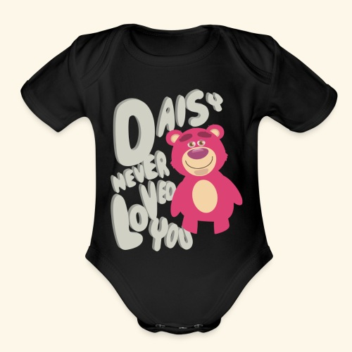 Daisy never loved you - Organic Short Sleeve Baby Bodysuit