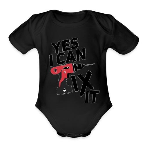 Yes I can fix it design - Organic Short Sleeve Baby Bodysuit
