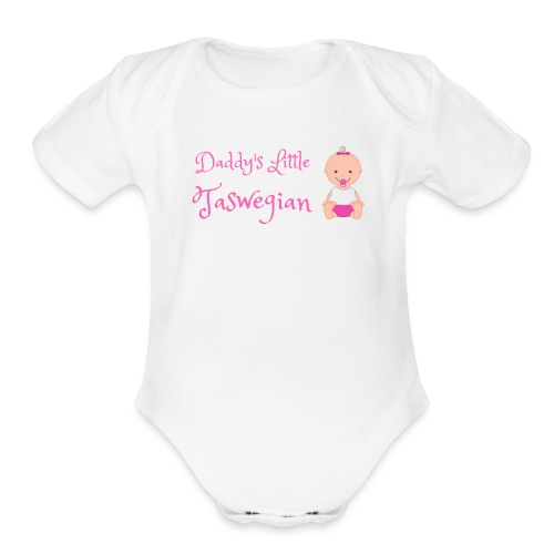 Daddys Little Taswegian Girls - Organic Short Sleeve Baby Bodysuit