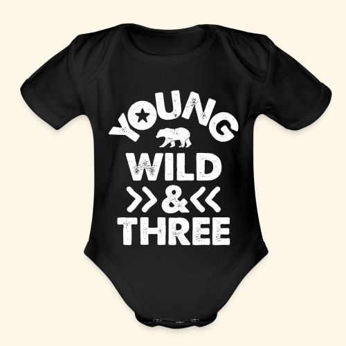 YOUNG WILD AND THREE TSHIRT - Wild Things Shirt - Organic Short Sleeve Baby Bodysuit