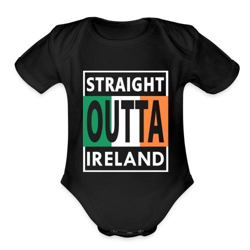 Straight Outta Ireland Cool Irish Birthday Gift - Organic Short Sleeve Baby Bodysuit