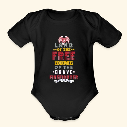 Patriotic Firefighter / American Firefighter - Organic Short Sleeve Baby Bodysuit